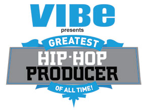 Vote for Greatest Hip Hop Producer of All-Time